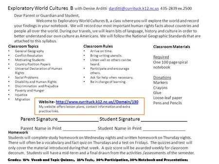 Exploratory World Cultures B with Denise Arditti 435-2839 Classroom Rules Arrive on time.