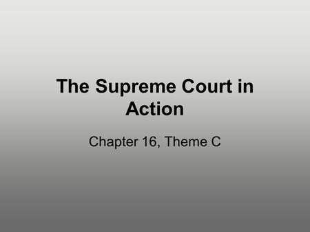 The Supreme Court in Action Chapter 16, Theme C. Figure 16.2: The Jurisdiction of the Federal Courts.