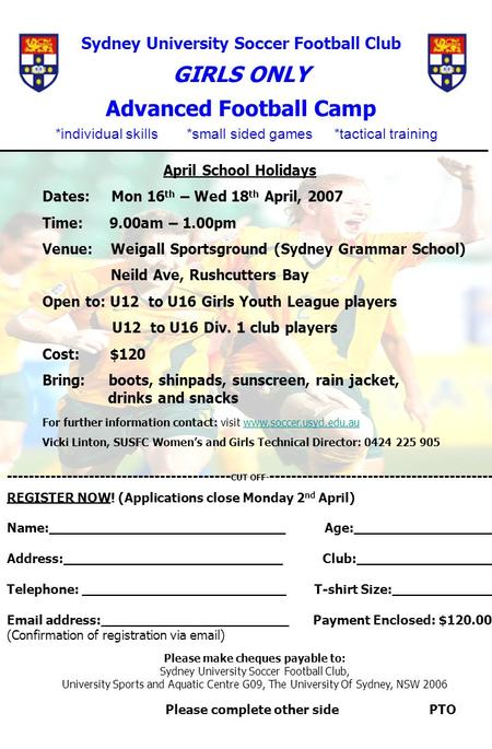 Sydney University Soccer Football Club GIRLS ONLY Advanced Football Camp ______________________________________________________ April School Holidays Dates: