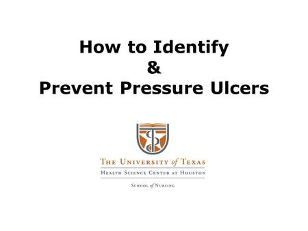 How to Identify & Prevent Pressure Ulcers