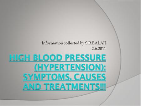 High Blood Pressure (Hypertension): Symptoms, Causes and Treatments!!!
