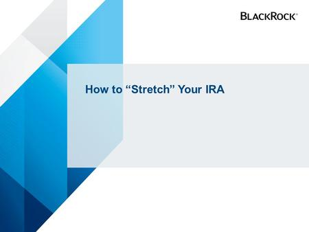 "How to ""Stretch"" Your IRA"