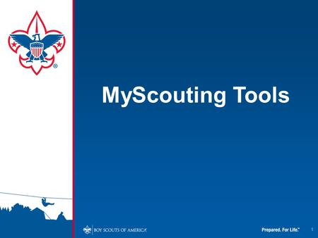 1 MyScouting Tools. 2 To access the new MyScouting Tools, you will need to click on the link embedded in the MyScouting Flash page. As stated in the MyScouting.