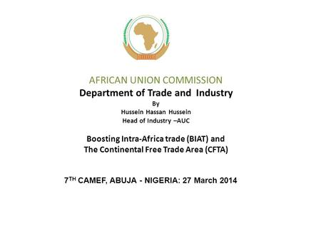 7TH CAMEF, ABUJA - NIGERIA: 27 March 2014