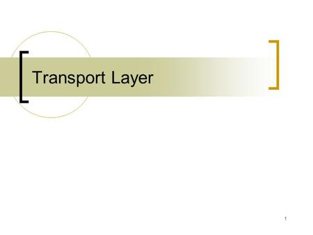 1 Transport Layer. 2 Chapter 3: Transport Layer Our goals: understand principles behind transport layer services:  multiplexing/ demultiplexing  reliable.