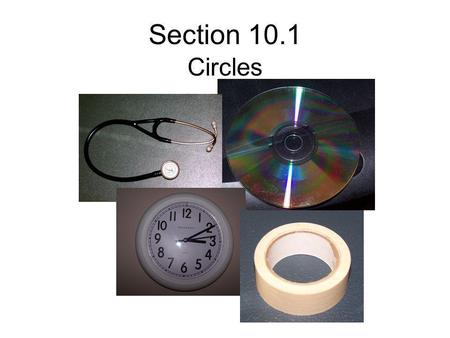 Section 10.1 Circles.