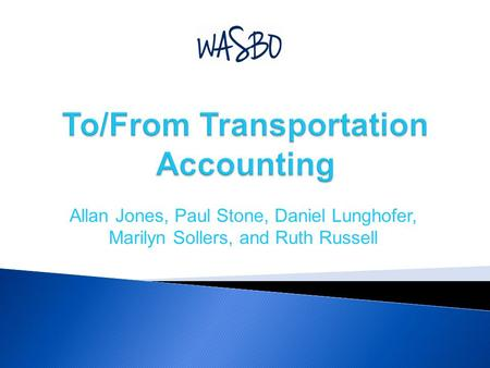 To/From Transportation Accounting