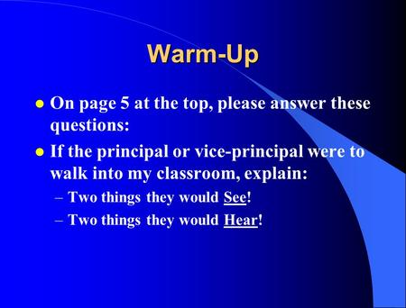 Warm-Up On page 5 at the top, please answer these questions: