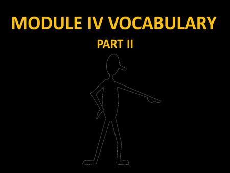 MODULE IV VOCABULARY PART II. MODULE IV In continuing our discussion of triangles, it is important that we discuss concurrent lines and points of concurrence.