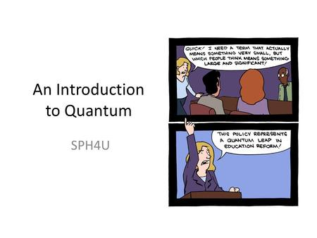 An Introduction to Quantum