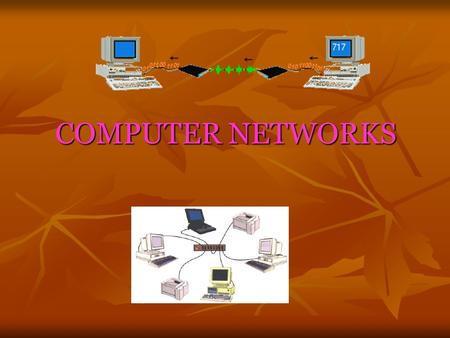 COMPUTER NETWORKS.