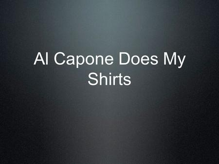 Al Capone Does My Shirts. Information author : Gennifer Choldenko release date : 2004 New York Times Best Seller Newbery Honor (2007) - California Young.
