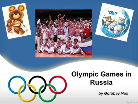 Olympic Games in Russia by Golubev Max. 1980 Summer Olympics in Moscow The 1980 Summer Olympics, officially known as the Games of the XXII Olympiad, was.