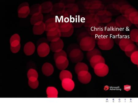 Mobile Chris Falkiner & Peter Farfaras.