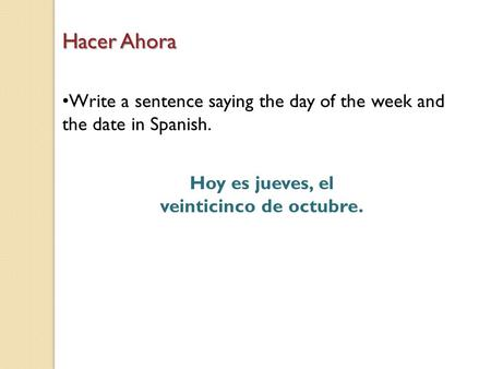 How to say the date in spanish in Australia