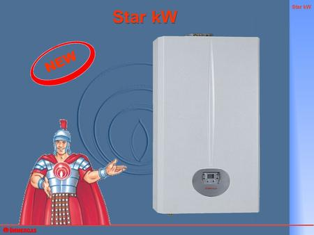 Star kW NEW. Star kW Star kW Instantaneous wall-hung gas boilers Conventional flue Sealed room fan assisted NIKE Star 23 kW EOLO Star 23 kW.