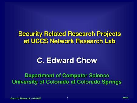 1 ITS-ZeeWave Meeting 2/26/2004 UCCS Chow C  Edward Chow