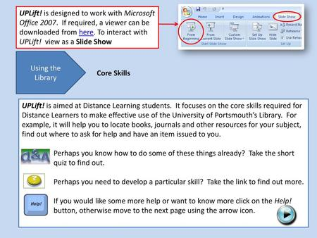 UPLift! is designed to work with Microsoft Office If