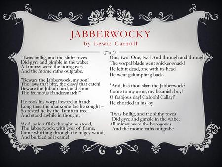 Jabberwocky By Lewis Carroll Ppt Download