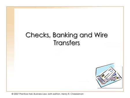 1 Wire-transfer system not for the fainthearted 1 Each party