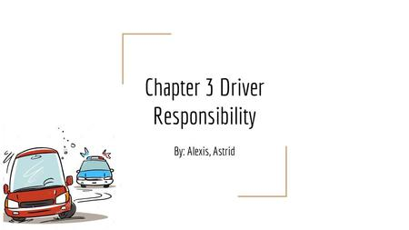 Driver's Safety and Rules of the Road - ppt video online