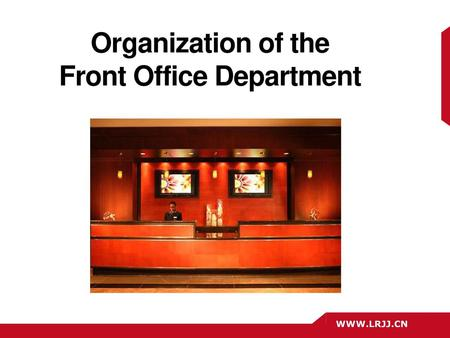 Front Office Operations (Organization and the Front Office