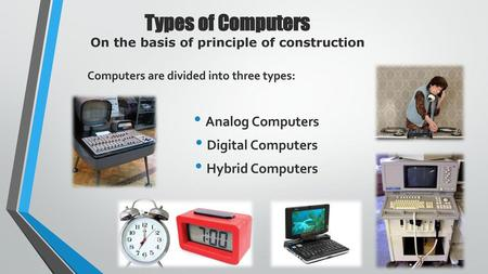 CLASSIFICATION OF COMPUTERS - ppt video online download