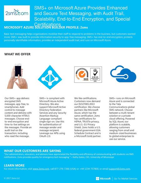 SMS+ on Microsoft Azure Provides Enhanced and Secure Text Messaging, with Audit Trail, Scalability, End-to-End Encryption, and Special Certifications MICROSOFT.