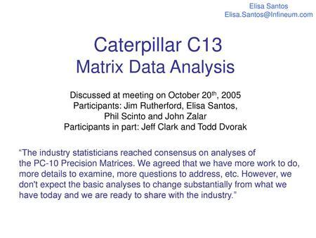Caterpillar C13 Test Matrix Update - ppt download