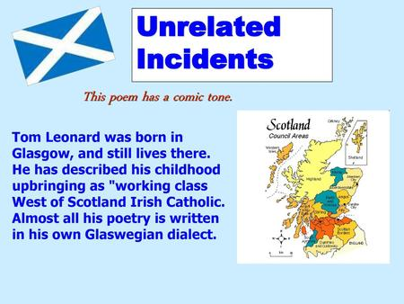 Unrelated Incidents By Tom Leonard Ppt Download