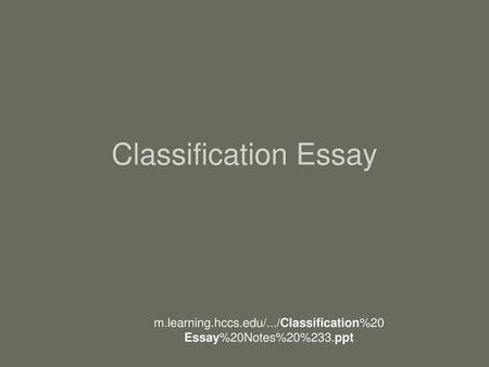 How to write a classification essay?