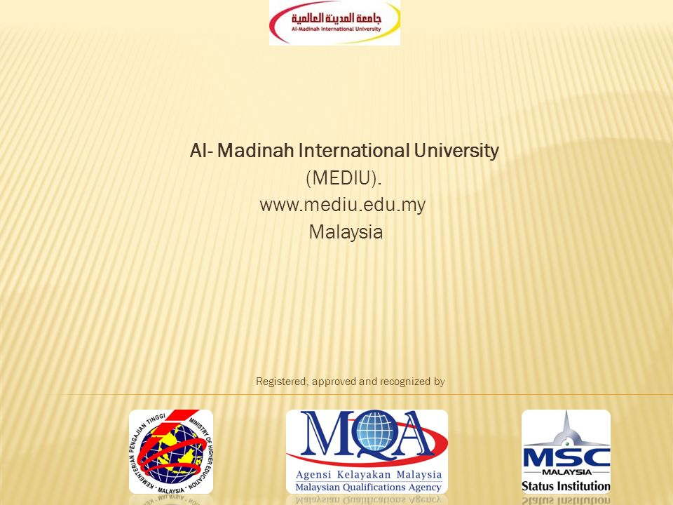 Al Madinah International University Mediu Malaysia Registered Approved And Recognized By Ppt Download