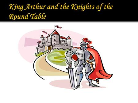 Transcript-King Arthur: How I Met Your Mother – Myths and Legends