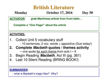 English Literature Day 23 1 Macbeth Catchup 2 Support Group