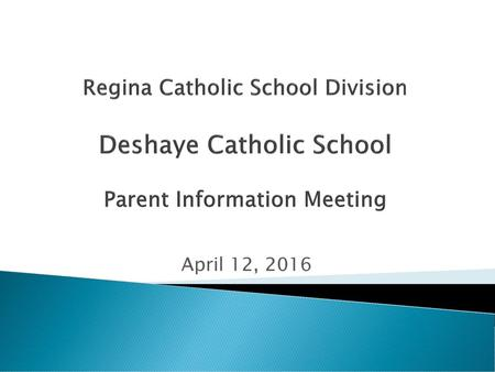 Regina Catholic School Division Building a Vision for the