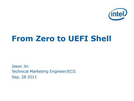 Unified Extensible Firmware Interface (UEFI) Framework UEFI