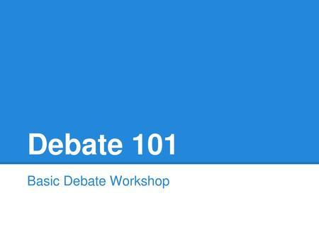 Public Forum Debate (PFD) - ppt download