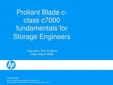 HP BladeSystem c7000 Enclosure Evolution - ppt video online download