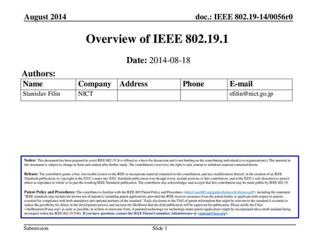 Overview of IEEE Date: Authors: August 2014