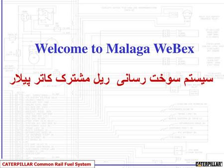 Welcome to Malaga WeBex Common Rail Fuel System - ppt video
