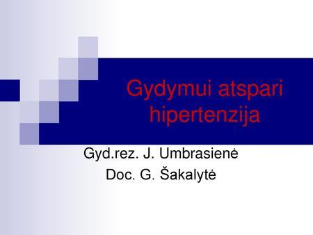 grupė hipertenzijai 3 laipsnių