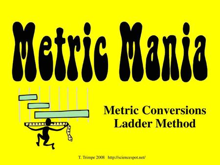 Metric Conversions Ladder Method