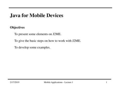Java Platform, Micro Edition (J2ME) - ppt download