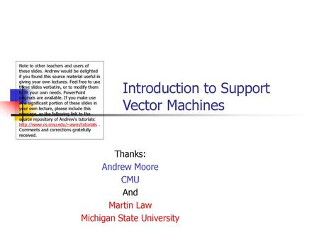 An Introduction to Support Vector Machines Martin Law  - ppt download