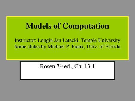 Modeling Computation Rosen, ch ppt download