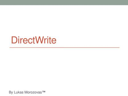 Direct2D Karolis Jodikaitis  - ppt download