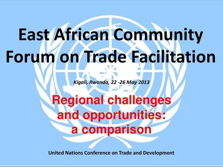 1 Trade facilitation: Benefits and Capacity Building for