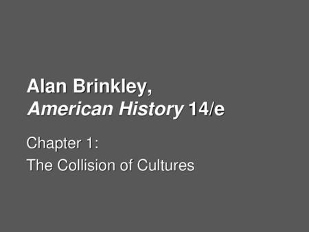 Alan Brinkley, The Unfinished Nation 6/e - ppt video online