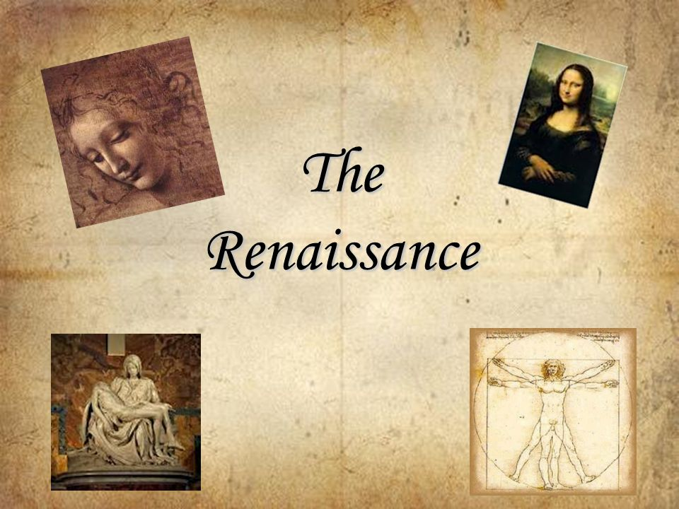The Renaissance The Beginning The Term Renaissance Means Rebirth In Latin It Was A Period From About 1300 To 1650 C E In Which Europe Experienced Ppt Download