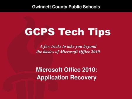 Gwinnett County Public Schools A few tricks to take you